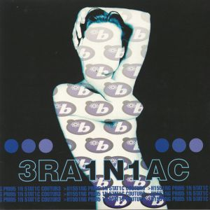 BRAINIAC - Hissing Prigs In Static Couture (reissue)