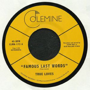 TRUE LOVES, The - Famous Last Words