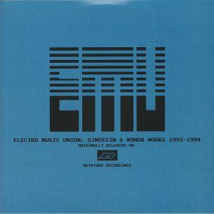 ELECTRO MUSIC UNION/SINOESIN/XONOX - Electro Music Union Sinoesin & Xonox Works 1993-1994