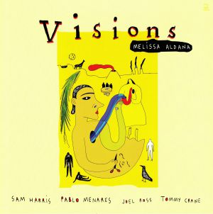 ALDANA, Melissa - Visions