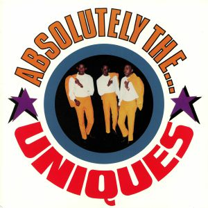 UNIQUES, The - Absolutely The Uniques (reissue)