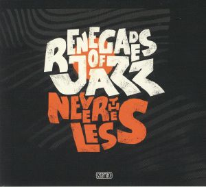 RENEGADES OF JAZZ - Nevertheless