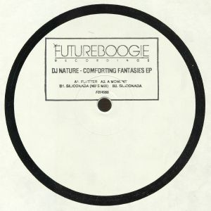 DJ NATURE - Comforting Fantasies EP