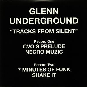 UNDERGROUND, Glenn - Tracks From Silent