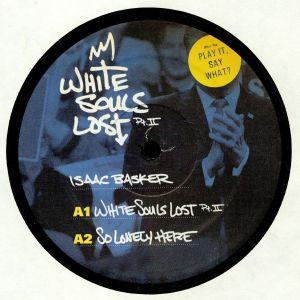 BASKER, Isaac - White Souls Lost: Part II
