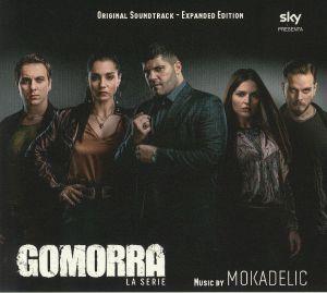 MOKADELIC - Gomorra La Serie: Expanded Edition (Soundtrack)