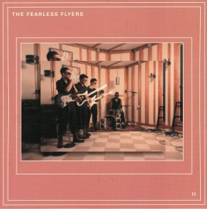 FEARLESS FLYERS, The - The Fearless Flyers II