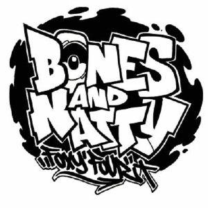 BONES/NATTY - Pow
