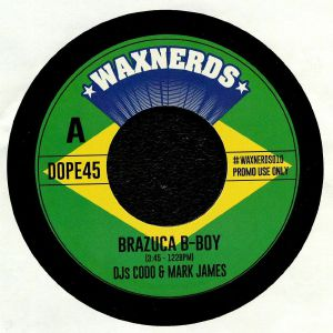 DJs CODO/MARK JAMES - Brazuca B Boy