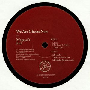 MARGARI'S KID - We Are Ghosts Now