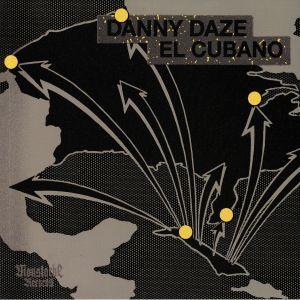 DAZE, Danny - El Cubano