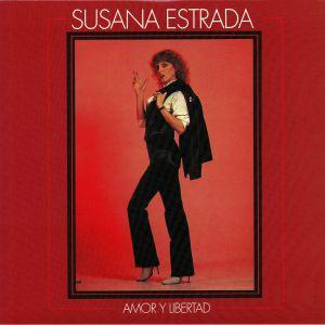 ESTRADA, Susana - Amor Y Libertad