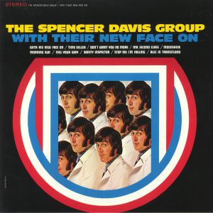 SPENCER DAVIS GROUP, The - With Their New Face On (reissue)