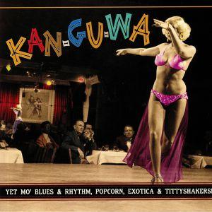 VARIOUS - Kan Gu Wa: Exotic Blues & Rhythm Vol 3