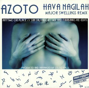 AZOTO - Hava Nagilah (Major Swellings Remix)
