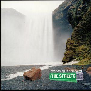 STREETS, The - Everything Is Borrowed (reissue)