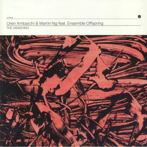 AMBARCHI, Oren/MARTIN NG feat ENSEMBLE OFFSPRING - The Vanishing