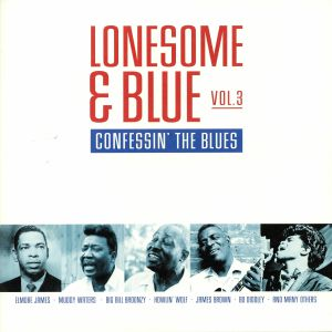 VARIOUS - Lonesome & Blue Vol 3: Confessin' The Blues