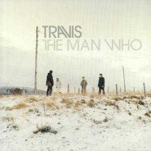 TRAVIS - The Man Who: 20th Anniversary Edition