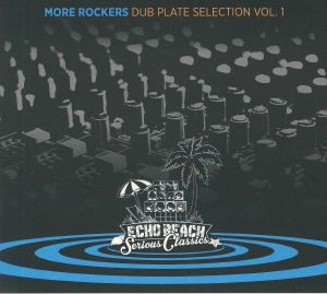 MORE ROCKERS - Dub Plate Selection Vol 1