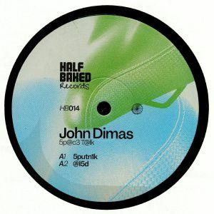 DIMAS, John - : Sp@c3 T@lk :