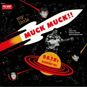 5678s, The/BLOODSHOT BILL - My Little Muck Muck