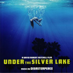 DISASTERPEACE - Under The Silver Lake (Soundtrack)