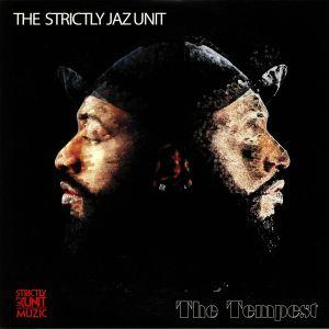 STRICTLY JAZ UNIT, The - The Tempest