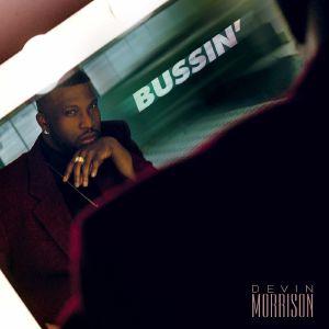 MORRISON, Devin - Bussin'