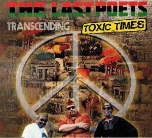 LAST POETS, The - Transcending Toxic Times