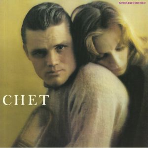 BAKER, Chet - Chet: The Lyrical Trumpet Of Chet Baker