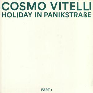 COSMO VITELLI - Holiday In Panikstrasse Part 1