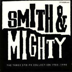 SMITH & MIGHTY - The Three Stripe Collection 1985-1990 (Record Store Day 2019)