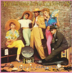 KID CREOLE & THE COCONUTS - Tropical Gangsters (reissue)