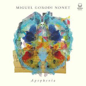MIGUEL GORODI NONET - Apophenia