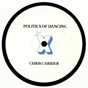 POLITICS OF DANCING/CHRIS CARRIER/NAIL - Politics Of Dancing X Chris Carrier & Nail