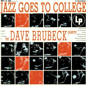 DAVE BRUBECK QUARTET, The - Jazz Goes To College (65th Anniversary Edition)