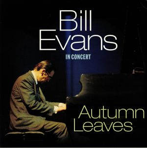 EVANS, Bill - In Concert: Autumn Leaves