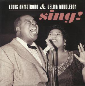 ARMSTRONG, Louis/VELMA MIDDLETON - Sing!