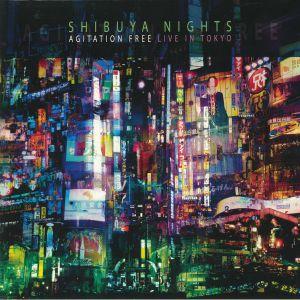 AGITATION FREE - Shibuya Nights: Live In Tokyo (reissue)