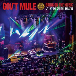 GOV'T MULE - Bring On The Music: Live At The Capitol Theatre