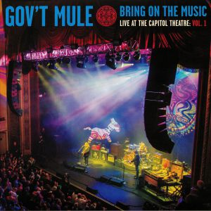 GOV'T MULE - Bring On The Music: Live At The Capitol Theatre Vol 1