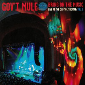 GOV'T MULE - Bring On The Music: Live At The Capitol Theatre Vol 2