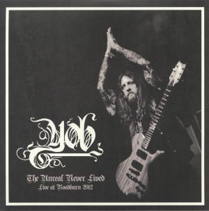 YOB - The Unreal Never Lived: Live At Roadburn 2012