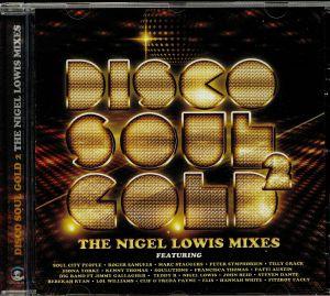 LOWIS, Nigel/VARIOUS - Disco Soul Gold: The Nigel Lowis Mixes Vol 2