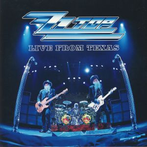 ZZ TOP - Live from Texas (Deluxe Edition) (reissue)
