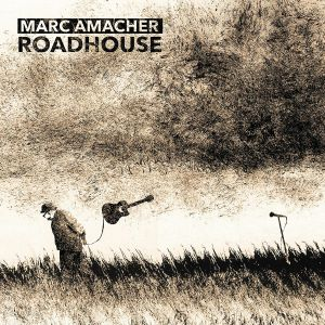 AMACHER, Marc - Roadhouse