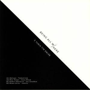 ABILAAN/MAX TELAER/ROBERT MONARCH/MOWN ALISA - Being All Vinyl 2
