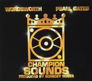 WORDSWORTH/PEARL GATES - Champion Sounds