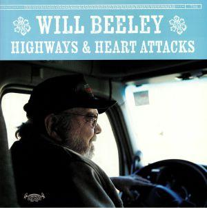 BEELEY, Will - Highways & Heart Attacks